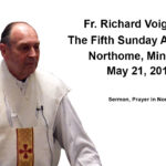 Father Voigt Sermon 5th Sunday After Easter