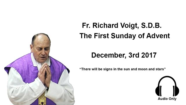 Fr. Voigt Sermon 1st Sunday of Advent 2017